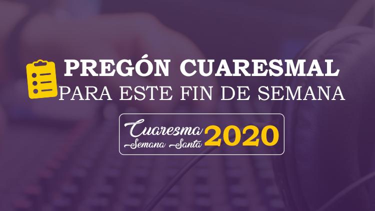PREGÓN CUARESMA 2020
